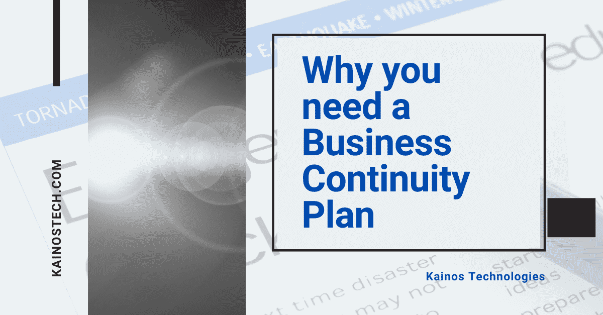 Why You Need a Business Continuity Plan